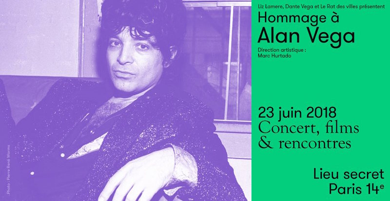 Hommage à Alan Vega - Lieu secret Paris 14